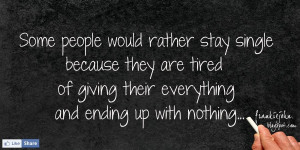 Tired Of Everything Quotes Quotes about tired some
