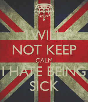 Hate Being Sick Quotes
