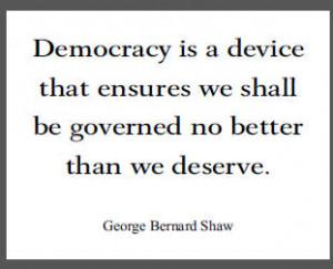 George Bernard Shaw Quote on Democracy