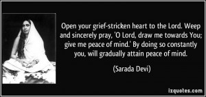 Open your grief-stricken heart to the Lord. Weep and sincerely pray ...
