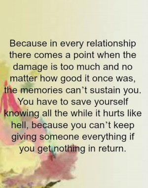 Relationship, There Comes A Point When The Damage Is Too Much: Quote ...