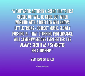 Matthew Gray Gubler Quotes /quote-matthew-gray-gubler