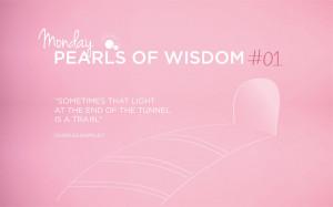 MONDAY PEARLS OF WISDOM # 01