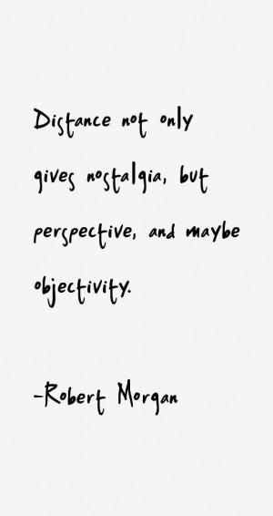 Robert Morgan Quotes amp Sayings