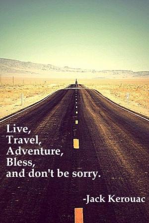 Jack kerouac inspirational quotes and life travel sayings