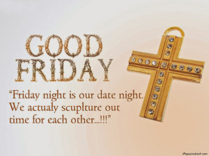 Good Friday Cross Crucifix Quotes And Sayings