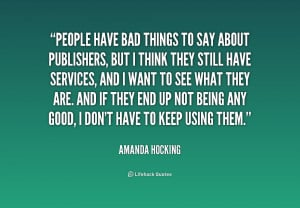 quote-Amanda-Hocking-people-have-bad-things-to-say-about-234104.png