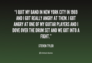 quote-Steven-Tyler-i-quit-my-band-in-new-york-146153_1.png
