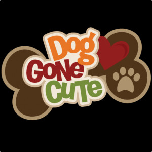 Dog Gone Cute SVG scrapbook title dog scrapbook title dog svg files ...