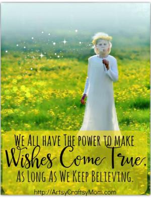 Wishes come true - quote
