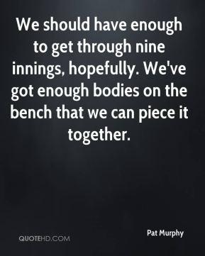 Pat Murphy Quotes