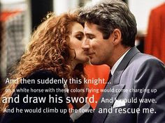 Edward Lewis: So what happens after he climbs up and rescues her ...