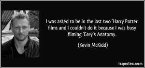 More Kevin McKidd Quotes