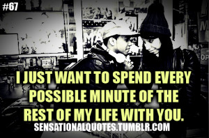 spend the rest of my life with you quotes