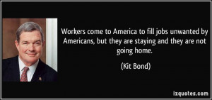 Workers come to America to fill jobs unwanted by Americans, but they ...