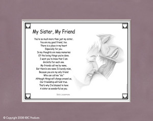 This caring poem reflects the wonderful bond shared by sisters.