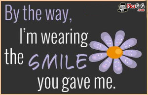 Wear a Smile Quote Picture & This Happy Quote Make Smile Which Says ...