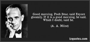 ... good-morning-he-said-which-i-doubt-a-a-milne-253309.jpg (850×400