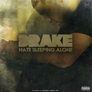 Instrumental to Drake 's ' Hate Sleeping Alone ' off the album ' Take ...