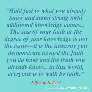 Elder Holland Quote - April 2013 General Conference