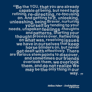 being, but need help refining, redirecting, refocusing on and getting ...