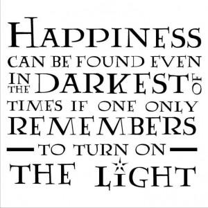 ... Quotes, Happiness, Quotes Art, Albus Dumbledore, Harry Potter Quotes