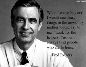 Mr. Rogers Quote About Helpers Mr rogers