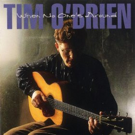 kick me when i m down tim o brien from the album when no one s around ...