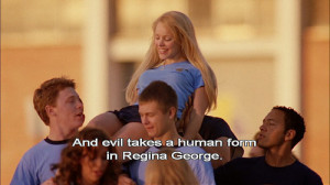 aeron, evil, mean girls, movie, quote, rachel mcadams, regina george