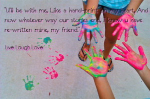 Friend Quotes About Hand Prints