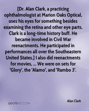 Alan Clark - [Dr. Alan Clark, a practicing ophthalmologist at Marion ...