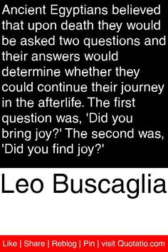 ... second was did you find joy # quotations # quotes leo buscaglia quotes