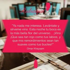 Rubaiyat. Omar Khayyam #quotes #wine #vino www.ruibaiyatelhatillo.com