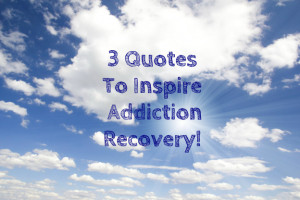 Quotes To Inspire Addiction Recovery | Spiritual Counseling Program