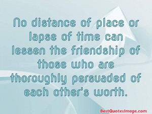 Quotes About Life Distance Place Lapse Time Can Lessen The