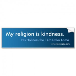 Dalai Lama Quotes My Religion Is Kindness By Yowangdu.
