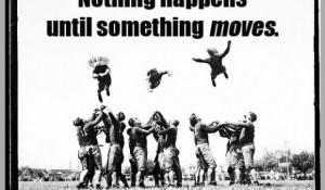 Motivational Sayings (unattributed)