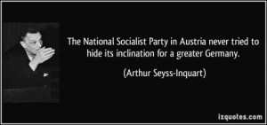 More of quotes gallery for Arthur Seyss-Inquart's quotes