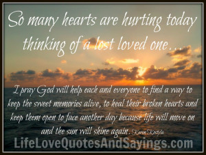Prayer Quotes For Loss Of Loved One A lost loved one..i pray