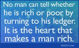 The Heart that makes a man rich