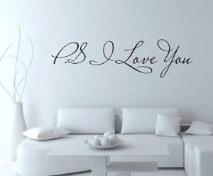 ... selling-PS-I-Love-You-Vinyl-wall-quotes-stickers-sayings-home-art.jpg
