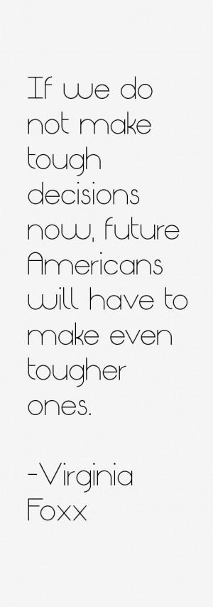 Virginia Foxx Quotes & Sayings