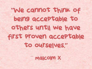 Inspiring quotes, sayings, acceptable, malcolm x