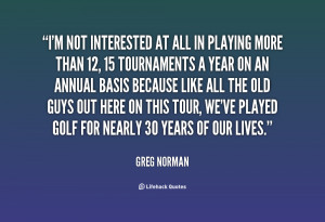 Greg Norman Quote