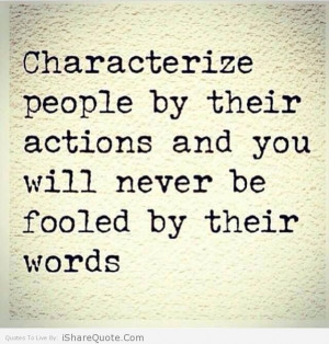 Characterize people by their actions…