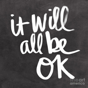 It Will All Be Ok Painting