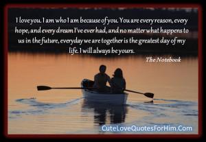 nicholas sparks i love you i am who i am because of you you are every ...