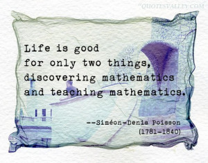 Life Is Good For Only Two Things- Discovering Mathematics And Teaching ...