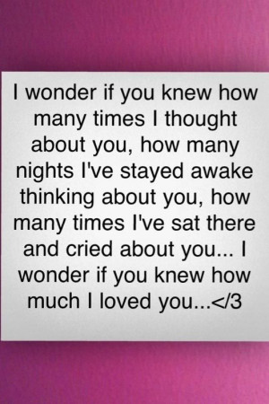 Change: I wonder if you know how much I love you!!!!!