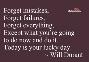 Today Is Your Lucky Day ~ Failure Quote